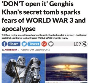 Чингис хааны бунхныг хөндвөл дэлхийн III дайн эхэлнэ гэж Британий шар хэвлэлд бичжээ