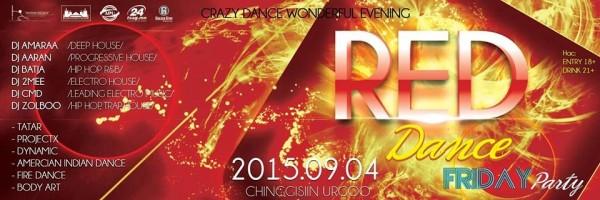 """Red Dance Friday 2015 """"Чингисийн өргөө""""-д зохион байгуулагдана"""